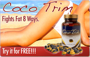Coco Trim - Fights Fat 8 Ways. -  Try it for FREE!!!
