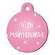 High Maintenance Pet ID Tag Small