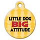 Little Dog Big Attitude Pet ID Tag Large