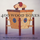400 Wood Boxes