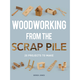 Woodworking From the Scrap Pile, Book