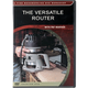 The Versatile Router, Fine Woodworking DVD