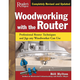 Woodworking with the Router Book