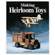 Making Heirloom Toys