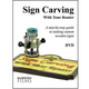 Sign Carving With Your Router DVD