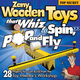 Zany Wooden Toys That Whiz, Spin, Pop and Fly Book