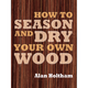 How to Season and Dry Your Own Wood Book