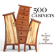 500 Cabinets: The Art of Cabinetry, Book