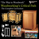 The Way to Woodwork: Woodworking's Critical Path CD from Woodworker's Journal