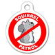 Squirrel Patrol Pet ID Tag Large
