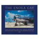 Limited Edition Enola Gay Signed Poster (Four Signatures)