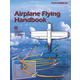 Sporty's Airplane Flying Handbook