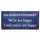 FAA Mission Statement Sign
