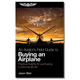 An Aviator's Field Guide to Buying an Airplane