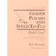 Glider Polars and Speed-To-Fly Made Easy