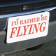 I'd Rather Be Flying License Plate