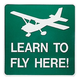 Learn To Fly Here Sign (with Airplane)