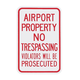Airport Property No Trespassing Sign