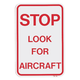 Stop Look For Aircraft Sign