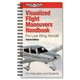 Visualized Flight Maneuvers Handbook (ASA - Low Wing Aircraft)