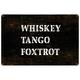 Whiskey Tango Foxtrot Metal Sign