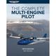 The Complete Multiengine Pilot