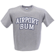 Airport Bum T-Shirt