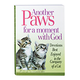Paws For Moment With God Part 2