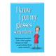 I Know I Put My Glasses Somewhere, One Size
