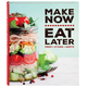 Make Now Eat Later Book, One Size