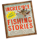 Incredible and True Fishing Stories, One Size