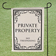 Private Property Garden Flag