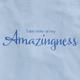 Amazingness T-Shirt