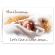 Give a Little Jesus Religious Christmas Card Set of 20