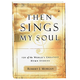 Then Sings My Soul Book, One Size