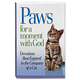 Paws For A Moment With God, One Size
