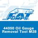 Cat Pumps 44050 OilGauge RemovalTool M28