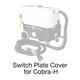 Cobra-H, 2005 Switch Plate Cover