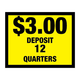 Vinyl Decal, Deposit $3.00 - 12 Quarters