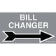 Sign, (Bill Changer) Arrow points right