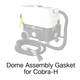 Cobra-H, 1074 Gasket for Dome Assy