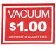Vacuum Decal $1.00 Deposit 4 Quarters