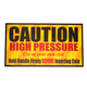 Sign, Caution High Pressure 9
