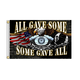 Some Gave All Flag - FGA1035