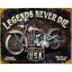 Legends Never Die Metal Sign - 65054