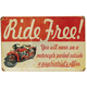 Vintage Ride Free Heavy Metal Sign - 61898