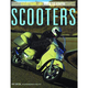 Scooters: Everything You Need to Know - BKEYNTK