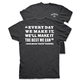 Charcoal Gray We Can T-Shirt