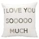Modern I Love You Sooo Much Luminescence White Pillow