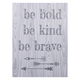Trend Lab Be Bold, Be Kind, Be Brave Canvas Wall Art